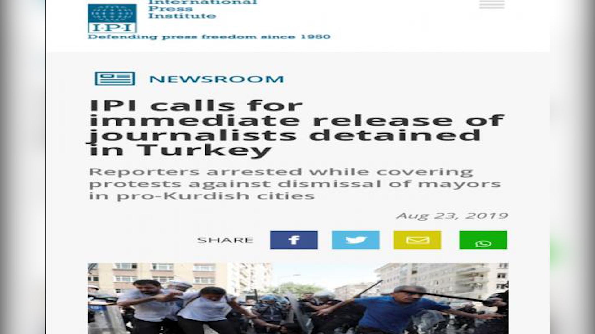 Photo of المعهد الدولي للصحافة يدعو تركيا للإفراج عن الصحفيين المعتقلين أثناء تغطية الاحتجاجات