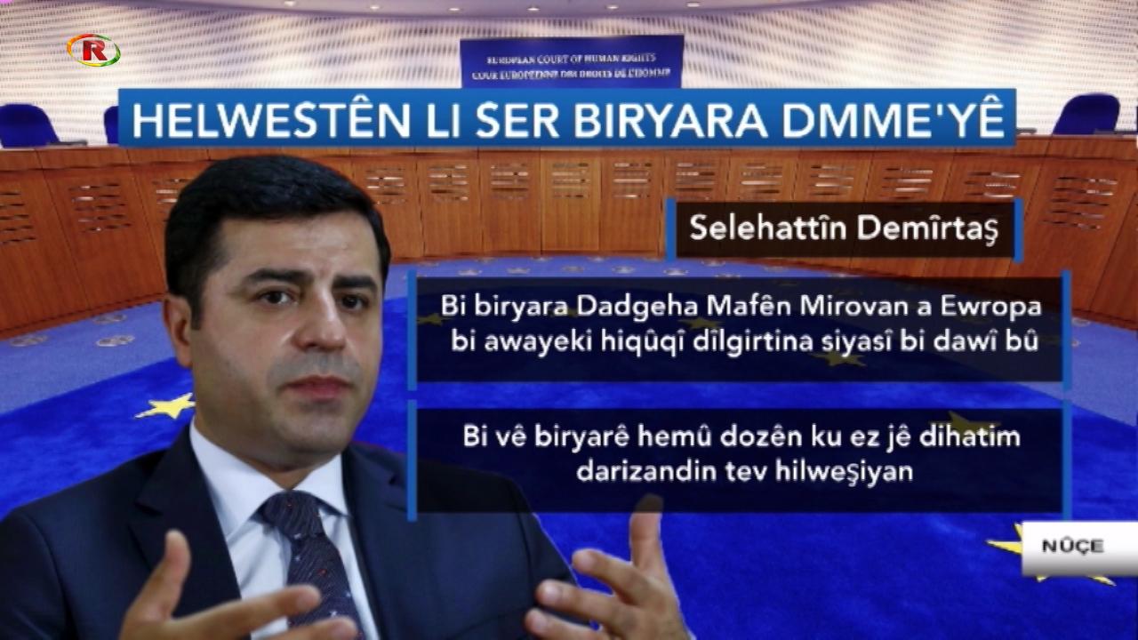 Photo of DOZA SELAHATTIN DEMÎRTAŞ DI BIRYARA DMME'YÊ DE ÇI TÊ GOTIN ?