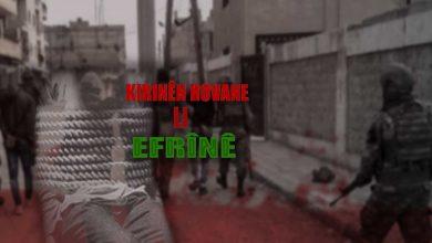 Photo of Li Efrînê, çeteyan 33 sivîl di meha Hezîranê de revandin