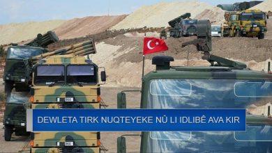 Photo of Dewleta Tirk nuqteyek din li Idlibê ava kir
