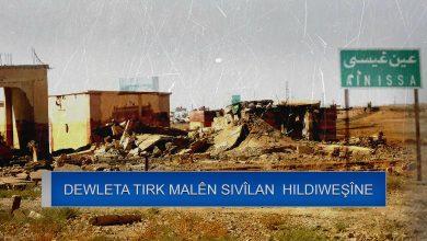Photo of Dewleta Tirk malên sivîlên gundê Şergirak yê Eyn Îsayê hildiweşîne