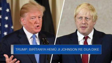 Photo of Trump: Birîtanya hemû ji Johnson re dua dike