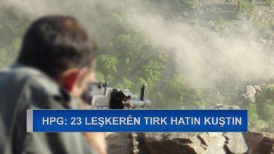 Photo of HPG: Li herêmên Heftenîn, Colemêrg, Şirnex û Agirî 23 leşker hatin kuştin