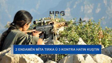 Photo of HPG: 2 endamên mîta Tirka û 3 kontra hatin kuştin