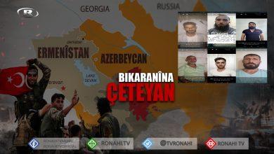 Photo of Navên 40 çeteyên ku dewleta Tirk ew şandine Azerbêcanê, hatin eşkerekirin