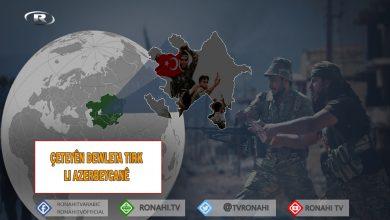 """Photo of """"Heta niha 318 çeteyên dewleta Tirk li Azerbeycanê ne"""""""